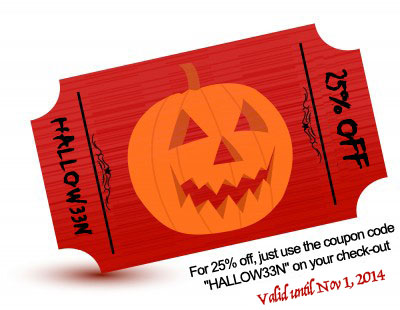 25% OFF COUPON, USE CODE HALLOW33N, valid thru Oct 31st, 2012